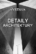 Vernisáž: Detaily architektury